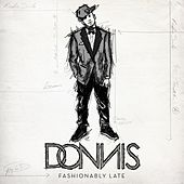 Play & Download Fashionably Late by Donnis | Napster