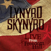 Play & Download Live From Freedom Hall by Lynyrd Skynyrd | Napster