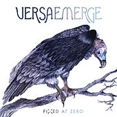 Fixed At Zero by VersaEmerge