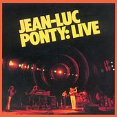 Play & Download Live by Jean-Luc Ponty | Napster