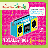 Play & Download Totally '80s For Kids by Various Artists | Napster