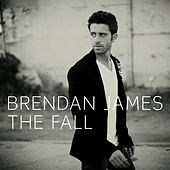 Play & Download The Fall by Brendan James | Napster