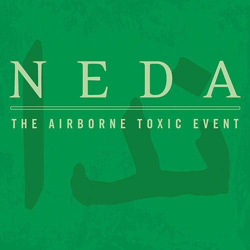 Play & Download Neda by The Airborne Toxic Event | Napster
