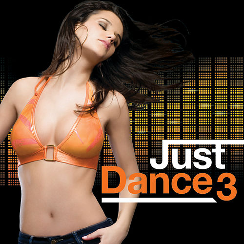 Play & Download Just Dance 3 by Various Artists | Napster