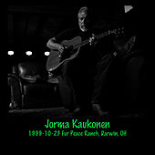 Play & Download 1999-10-23 Fur Peace Ranch, Darwin, OH by Jorma Kaukonen | Napster