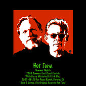 Play & Download 2001 & 2006 Summer Nights by Hot Tuna | Napster