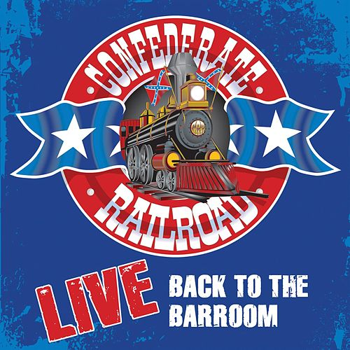 Play & Download Back To The Barroom by Confederate Railroad | Napster