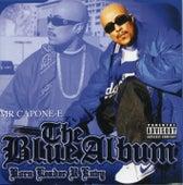 The Blue Album by Mr. Capone-E