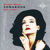 Michael Nyman: Songbook by Ute Lemper