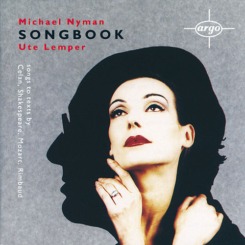 Play & Download Michael Nyman: Songbook by Ute Lemper | Napster