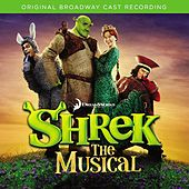 Play & Download Shrek The Musical by Various Artists | Napster