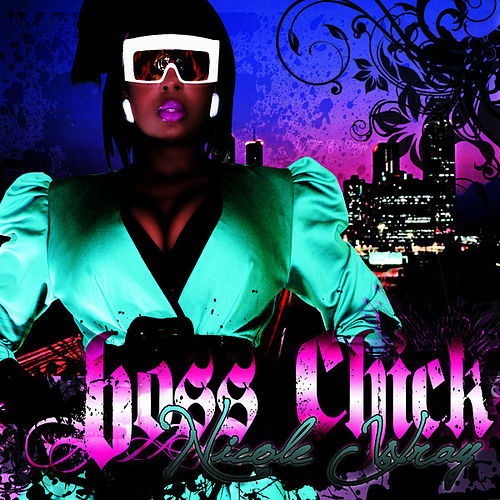 Boss Chick by Nicole Wray