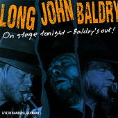 Play & Download On Stage Tonight - Baldry's Out by Long John Baldry | Napster