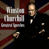 Greatest Speeches by Winston Churchill