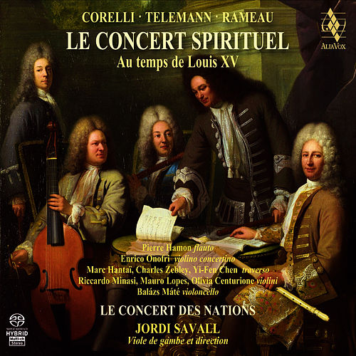 Play & Download Le Concert Spirituel au temps de Louis XV by Hespèrion XXI | Napster