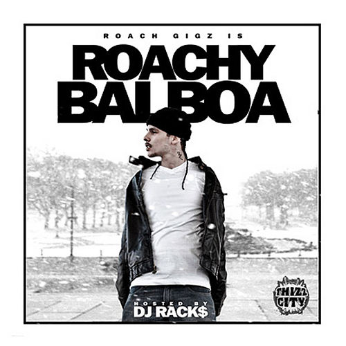 Play & Download Roachy Balboa by Roach Gigz | Napster