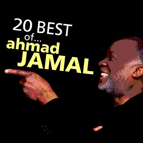 Play & Download Ahmad Jamal: 20 Best of… by Ahmad Jamal | Napster