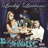 Playaz Paradise by Lucky Luciano