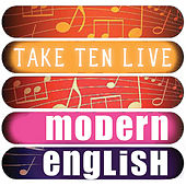 Modern English: Take Ten (Live) by Modern English