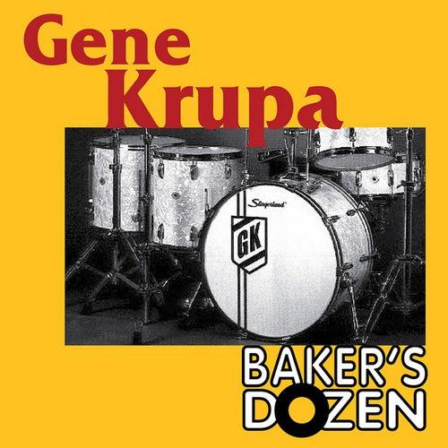 Gene Krupa: Bakers Dozen by Gene Krupa
