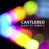 Play & Download Keep It Simple by Castlebed | Napster
