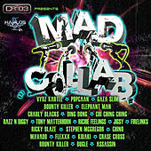 Play & Download Mad Collab Riddim by Various Artists | Napster