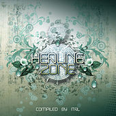 Healing Zone - Compiled by Ital by Various Artists