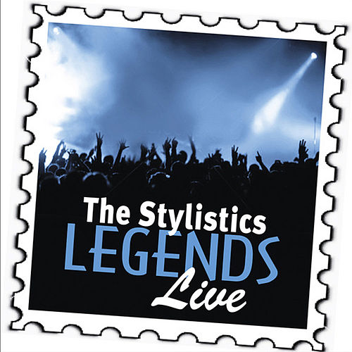The Stylistics: Legends (Live) by The Stylistics