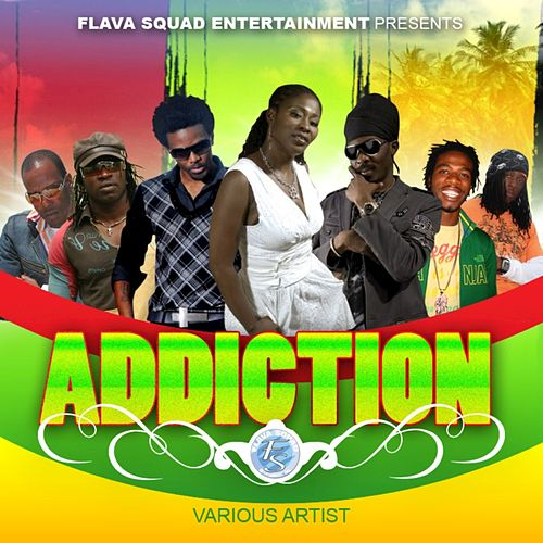 Play & Download Addiction by Various Artists | Napster