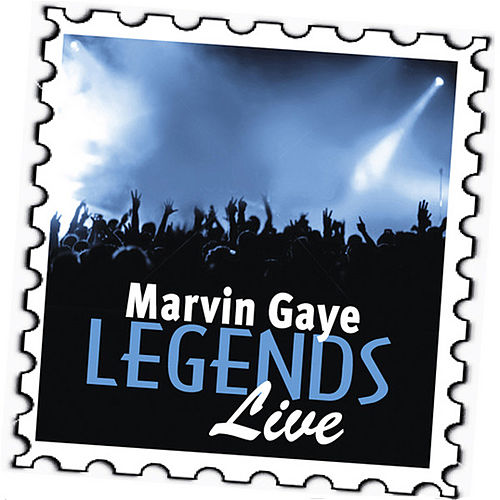 Marvin Gaye: Legends (Live) by Marvin Gaye