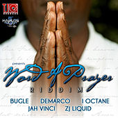 Play & Download Word A Prayer Riddim by Various Artists | Napster
