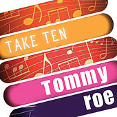 Play & Download Tommy Roe: Take Ten by Tommy Roe | Napster