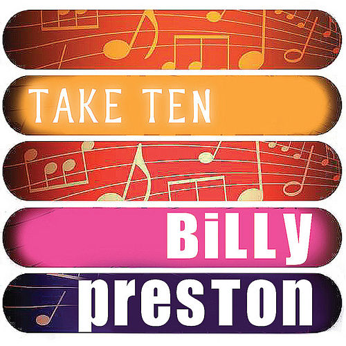 Play & Download Billy Preston: Take Ten by Billy Preston | Napster