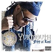 Free At Last by Yukmouth
