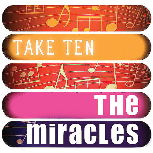 The Miracles: Take Ten by The Miracles
