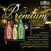 Premium Riddim by Various Artists