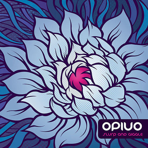 Play & Download Slurp And Giggle by Opiuo | Napster