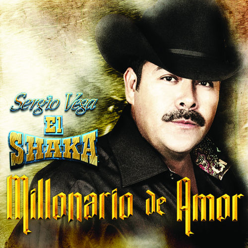 Play & Download Millonario De Amor by Sergio Vega (1) | Napster