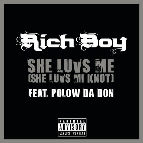 Play & Download She Luvs Me (She Luvs Mi Knot) by Rich Boy | Napster