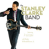 The Stanley Clarke Band by Stanley Clarke