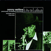 Play & Download Live In London - Vol. 1 by Sonny Rollins | Napster