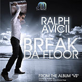 Play & Download Break Da Floor by Dj Ralph   Napster