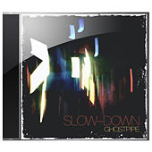 Play & Download Ghostpipe by Slowdown | Napster