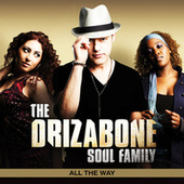 Play & Download All The Way by Drizabone Soul Family  | Napster