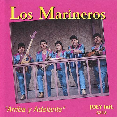 Play & Download Arriba y Adelante by Los Marineros | Napster