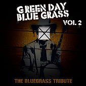 Play & Download Green Day Bluegrass Volume 2: The Bluegrass Tribute by Pickin' On | Napster