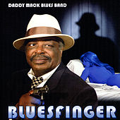 Play & Download Bluesfinger by Daddy Mack Blues Band | Napster