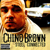 Steel Connected by Chino Brown