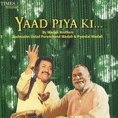 Yaad Piya Ki... by Wadali Brothers