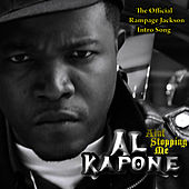 Play & Download Ain't Stoppin Me - The Official Rampage Jackson Intro Song by Al Kapone | Napster